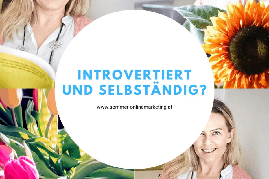 Introvertiert selbständig - geht das?